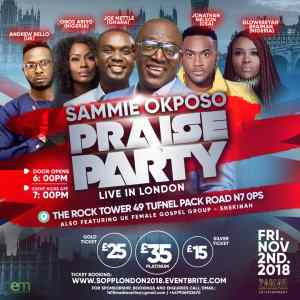 Sammie Okposo Praise Party Set To Light Up London This November! |  #Sopplondonnov2018