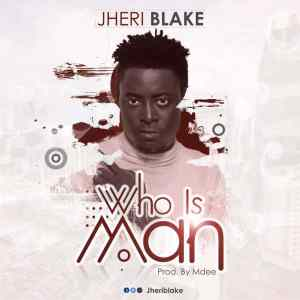 who is man by jheriblake