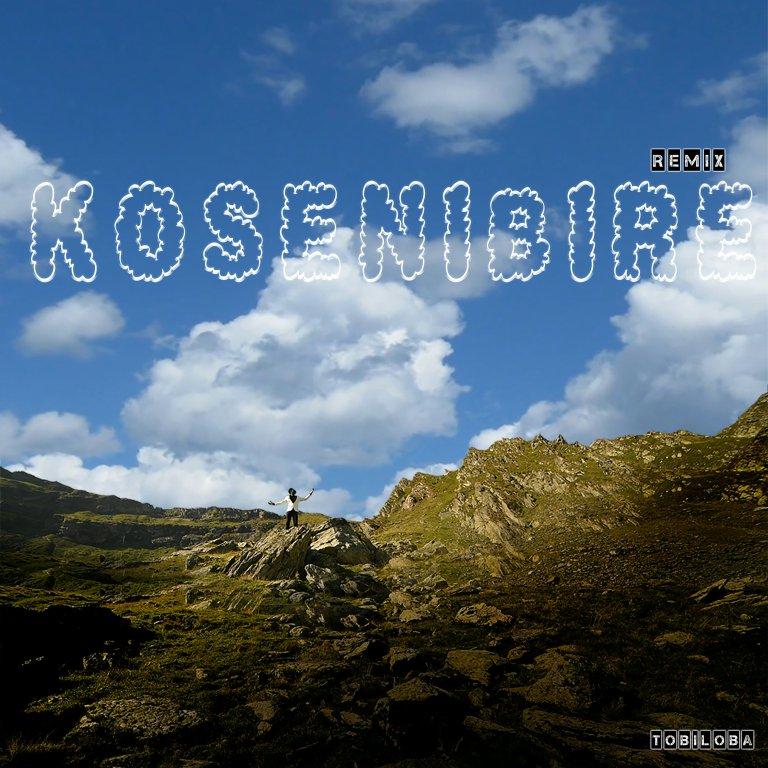 Latest Music: Tobiloba – Kosenibire