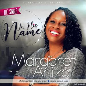 Margaret Anizor - In His Name [Art cover]