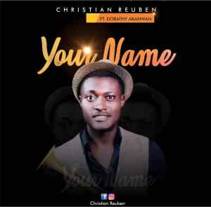 Christian-Reuben-Your-Name
