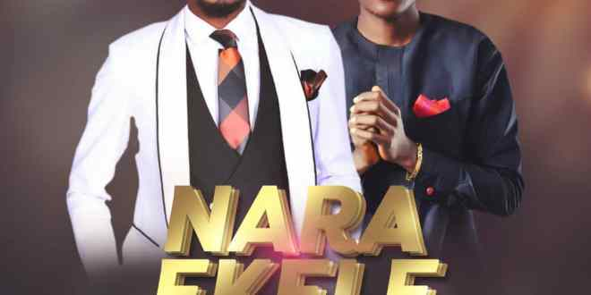 New Music: Nara Ekele – Myke Feat Blazon | @Myke @Blazon_Naija