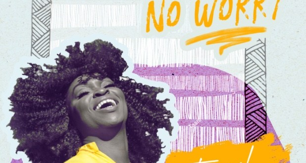 New Music : No Worry – Hannah Ola | @HannahOla