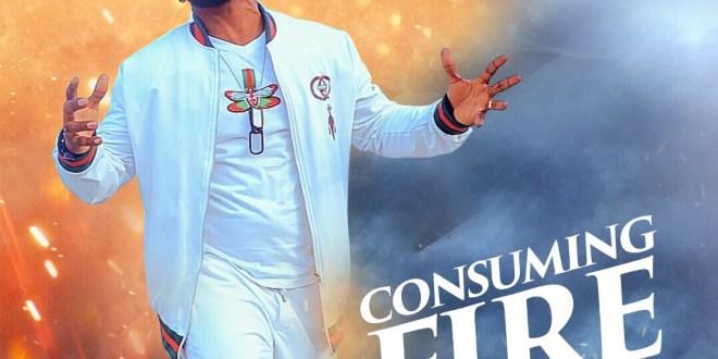 New Video : CONSUMING FIRE – JIMMY D PSALMIST  | @JimmyDPsalmist