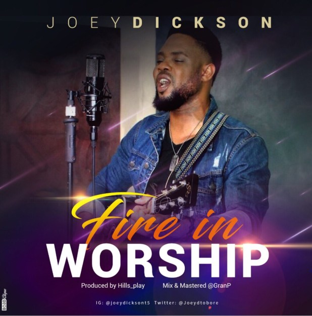 Download fire in worship by Joey Dickson