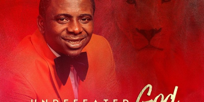 New Album: Undefeated God (The Lion of The Tribe of Judah)  – Femi Okunuga [@femiokunuga].