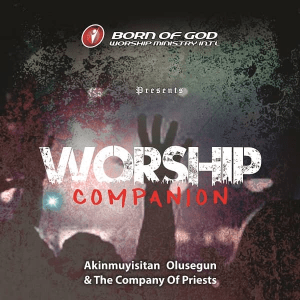 Worship Companion by Akinmuyisitan Olusegun & The Company of Priests
