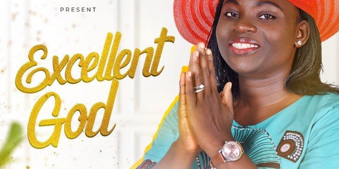 "Justina Adeyemo Releases Her Debut Single ""Excellent God"" 