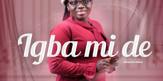 "Justina Adeyemo Releases New Song ""Igba Mi De"" | @JustinaAdeyemo1"