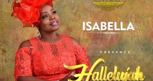 Halleluyah Video By Isabella Melodies