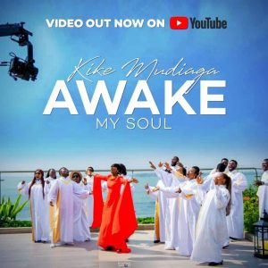 kike mudiaga - awake my soul