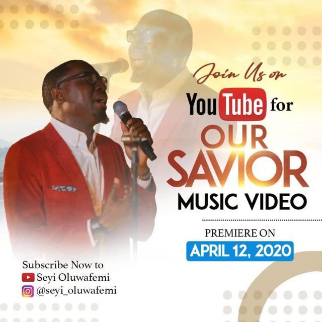 Seyi Oluwafemi - Our Saviour