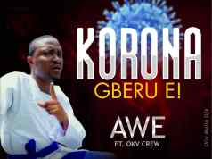 Korona-Gberu-E by Awe
