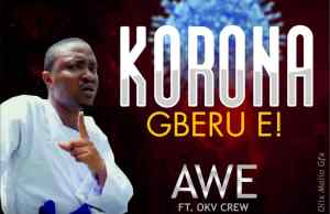 Korona-Gberu-E by Awe