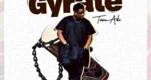 Tosin Adu - Fope Gyrate