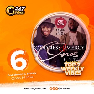Goodness And Mercy By Onos Ft Pita