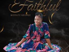 Faithful - Modupe George