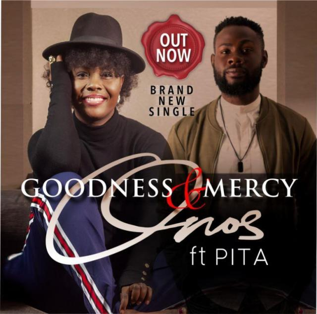 Goodness And Mercy By Onos Ariyo ft PITA