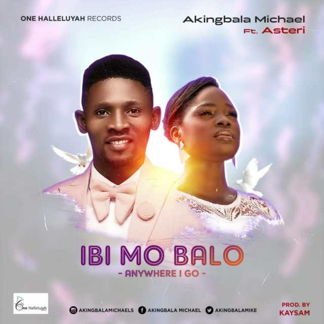 IBI MO BA LO by Micheal Akingbala ft Esther Obaleye