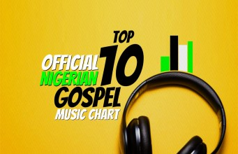 Official Nigerian Gospel Music Top 10 Chart For June