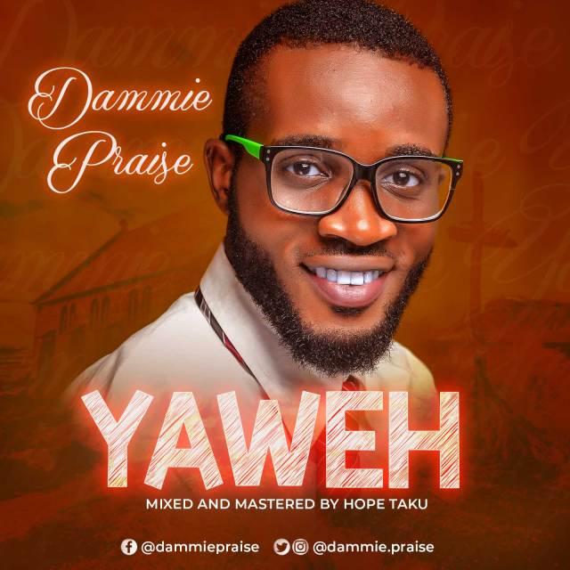Yaweh by Dammie Praise