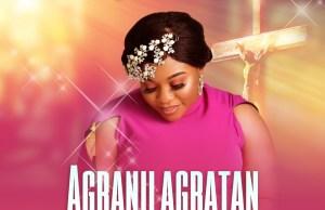 Agbanilagbatan (Total Deliverer) By El' Grace