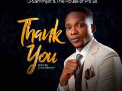 Thank You - D-Sammyst & The House of Praise
