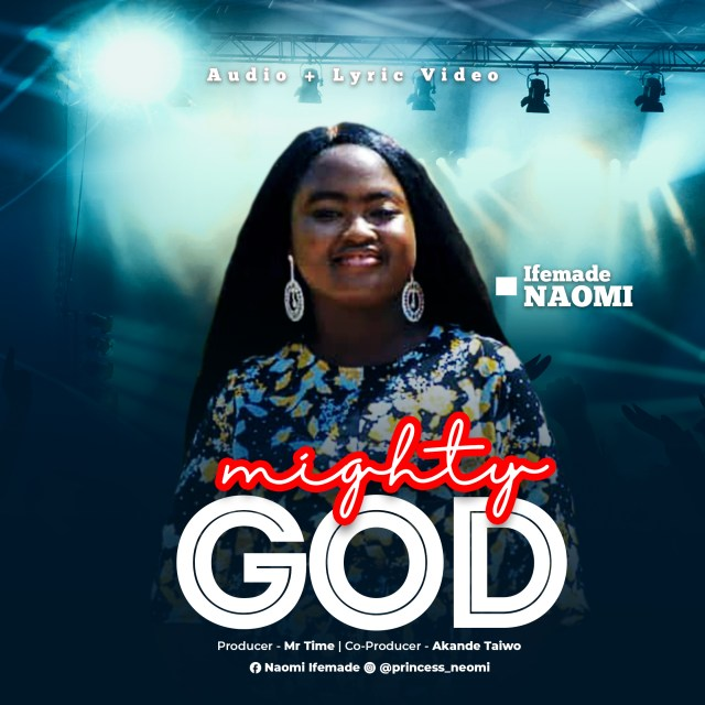 Mighty God - Naomi Ifemade