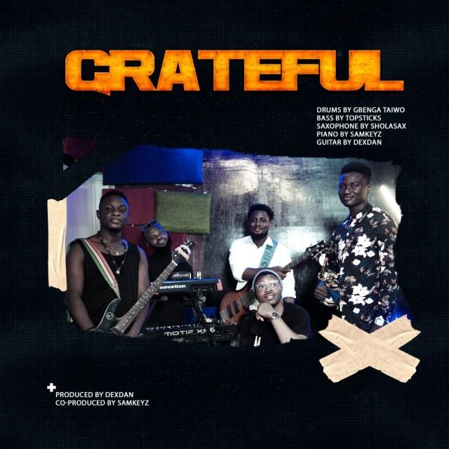 Grateful II ( African Praise Medley) - Dexdan