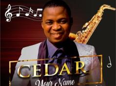 Your Name – Cedar