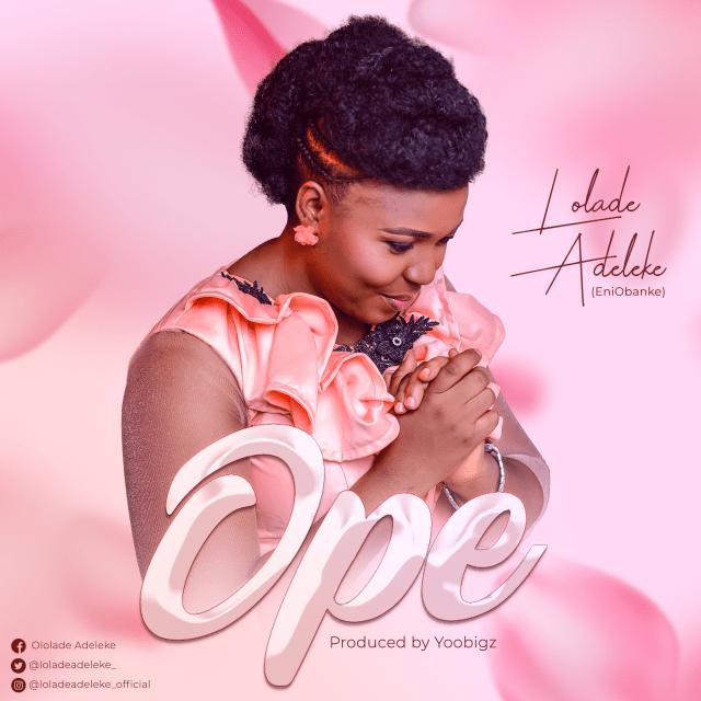 Ope By Lolade Adeleke