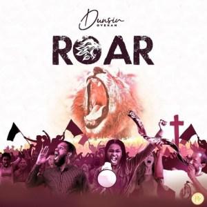 DOWNLOAD | Roar | Dunsin Oyekan [Live video]