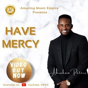 Abraham Peters - Have Mercy