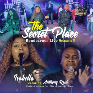 Isabella Releases Secret Place Rendezvous Live