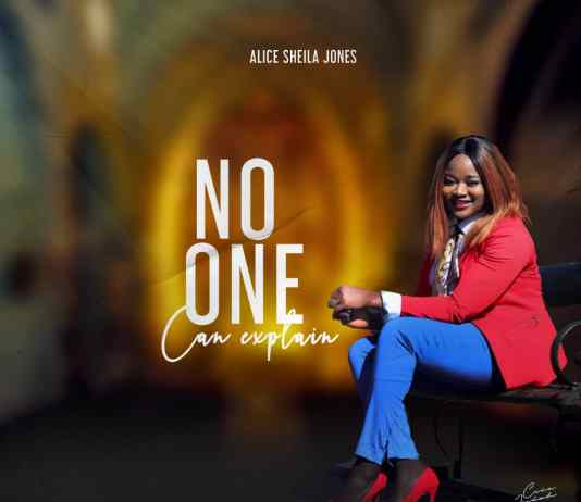 Alice Sheila Jones - No One Can Explain