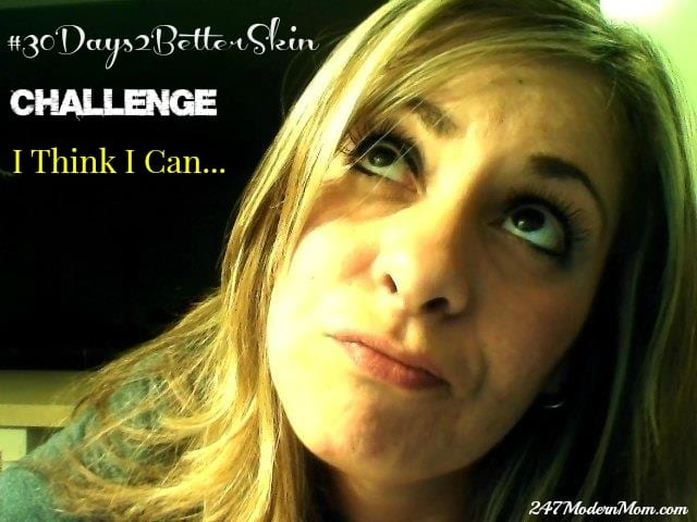 The Better Skin Care Reveal: My 30 Days to Better Skin Challenge