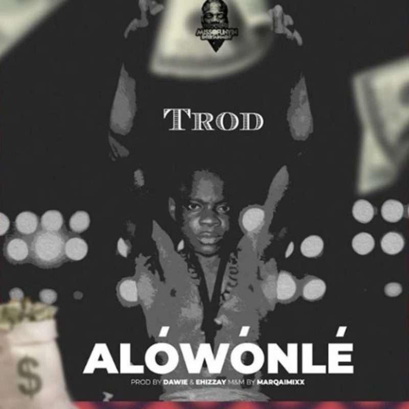 TROD-Alowonle-mp3