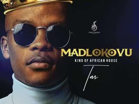 TNS-Madlokovu-King-Of-African-House