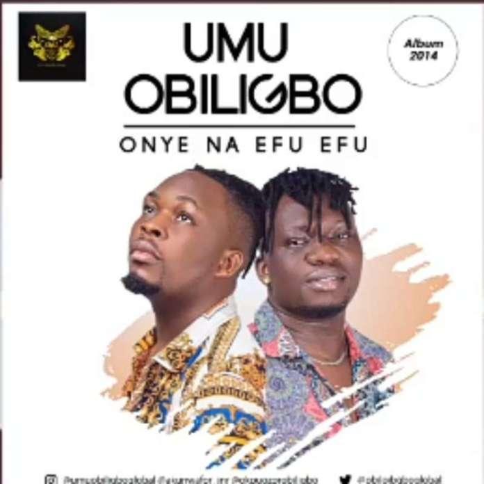 Umu-Obiligbo-Onye-na-efu-efu-mp3-image