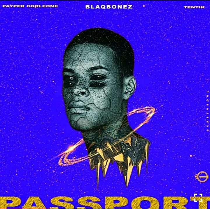 100-Crowns-ft-Blaqbonez-Payper-Corleone-Tentik-Passport