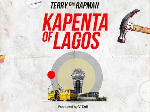 Terry-Tha-Rapman-Kapenta-of-Lagos-mp3-image