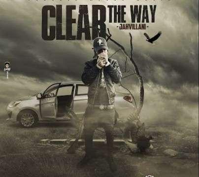 Jahvillani-Clear-The-Way