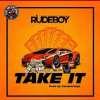 Rudeboy-Take-It-