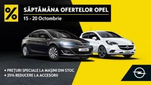 Saptamana Ofertelor Opel: 15-20 octombrie 2018