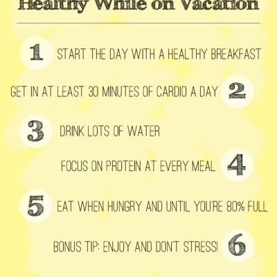 5 Tips on How to Stay Healthy While On Vacation