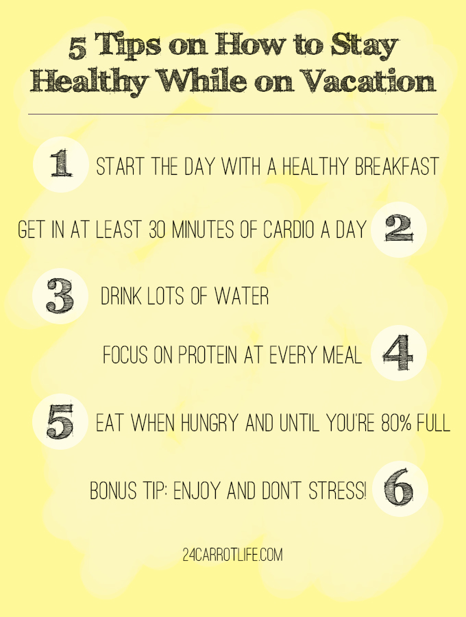 5 Tips (+ a Bonus Tip) on How to Stay Healthy While on Vacation // 24 Carrot Life #healthyliving #healthy #travel