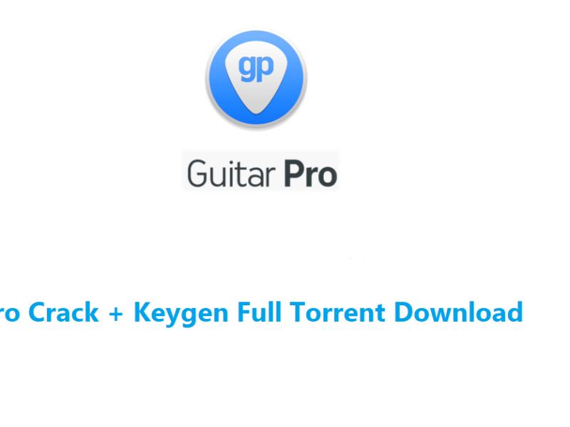 Guitar Pro Crack + Keygen Full Torrent Download