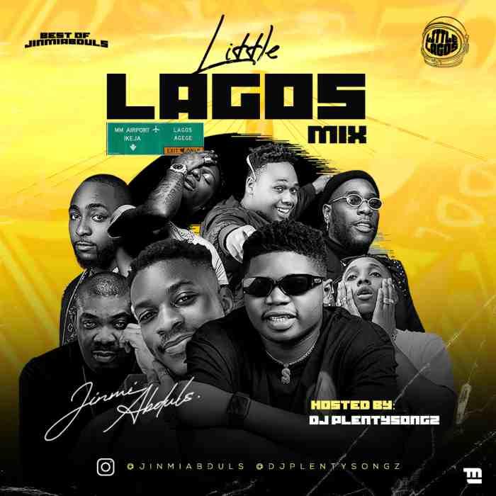[Mixtape] DJ Plentysongz – Little Lagos Mix