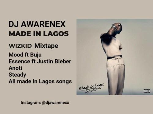 """DJ Awarenex – """"Made In Lagos Mixtape"""""""