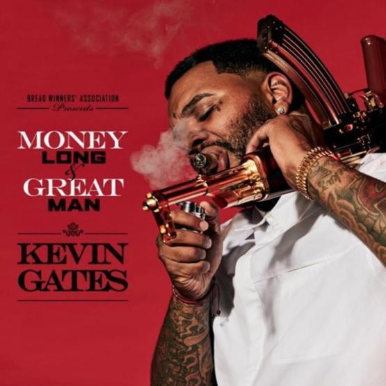 Kevin Gates Money Long Stream